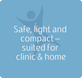 Safe, light and compact – suited for clinic & home