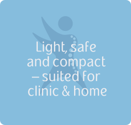 Light, safe and compact – suited for clinic & home